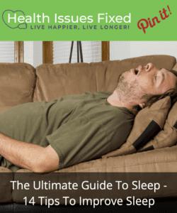 The Ultimate Guide To Sleep - 14 Tips To Improve Sleep