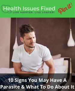 10 Signs You May Have A Parasite & What To Do About It