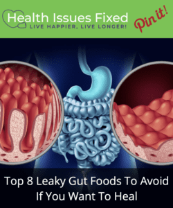 Top 8 Leaky Gut Foods To Avoid If You Want To Heal