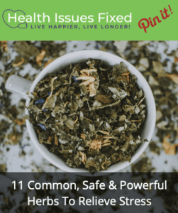 11 Common, Safe & Powerful Herbs To Relieve Stress Pinterest Graphic