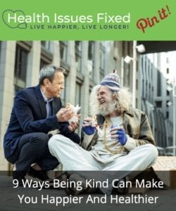 9 Ways Being Kind Can Make You Happier And Healthier Pinterest Graphic